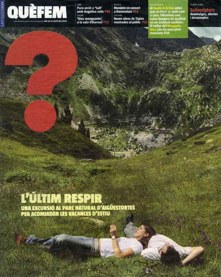 """"""" L´últim respir. Una excursió al Parc Natural d´Aigüestortes per acomiadar les vacances d´estiu """" a Què Fem, suplement del diari la Vanguardia (2010/08/20)"""